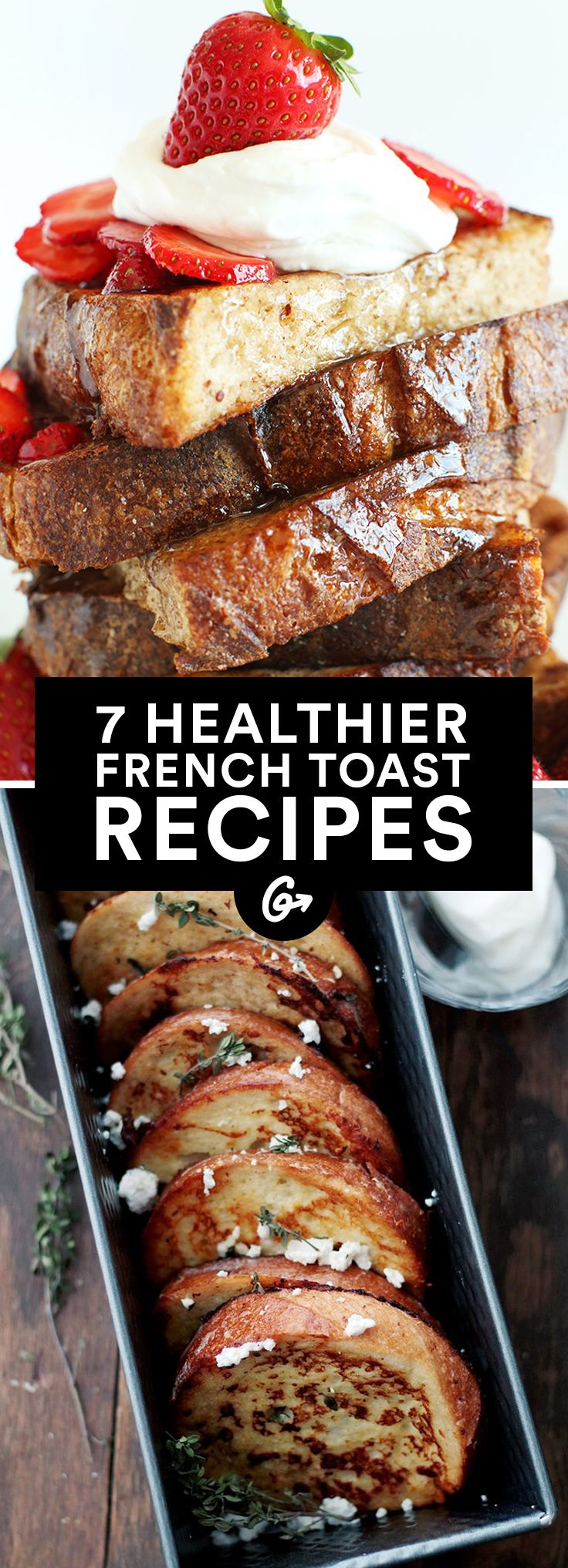 7 Healthier French Toast Recipes #french #toast #healthy http://greatist.com/eat/healthier-french-toast