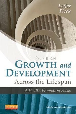 16 free test bank for Growth and Development Across the Lifespan 2nd Edition by Leifer multiple choice questions comprehensively present chapter 1 of healthy people 2020. Being an accessible nursing test sample free online, it showcases objective-type test quizzes in ways intended for your refreshing learning experience. Each of free text question includes feedbacks, topics, objectives and references accompanied with the clear answer.