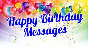 "Happy Birthday Messages :  Hey there are you looking of the best "" Happy Birthday Messages ""?then you are at the right place, w..."