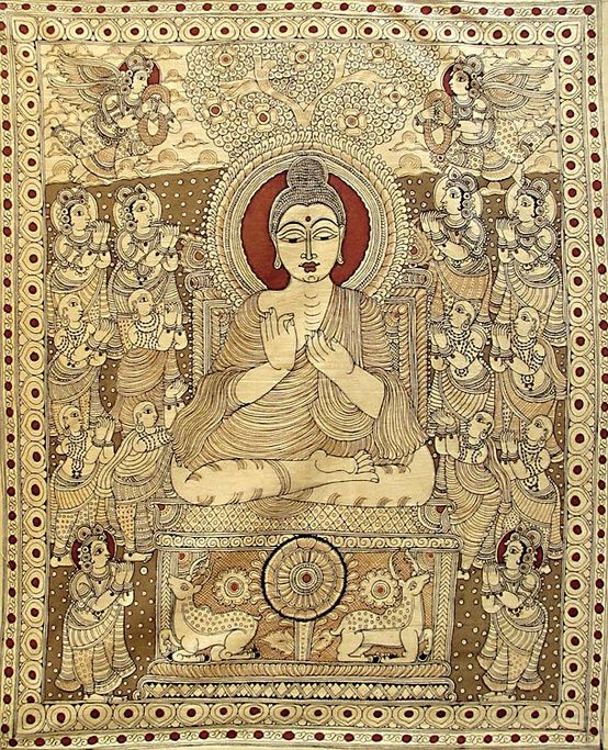 All suffering and rebirth are caused by craving for existence, for non-existence or for pleasure.  2nd Noble Truth   [Kalamkari Painting of the Buddha]