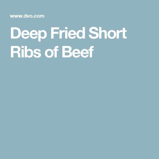 Deep Fried Short Ribs of Beef