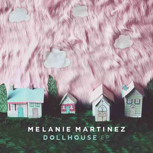 Melanie Martinez's Dollhouse EP is coming out the 19th.  PRE-ORDER it now!!!! :D