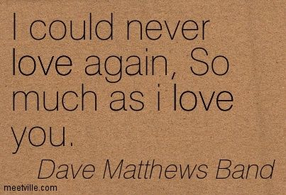 Dave Matthews Band Quotes Tattoos