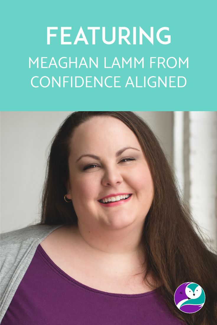On the blog, I chat to Meaghan Lamm from Confidence Aligned. She started her business a few months ago, so I figured she would be a great interviewee.