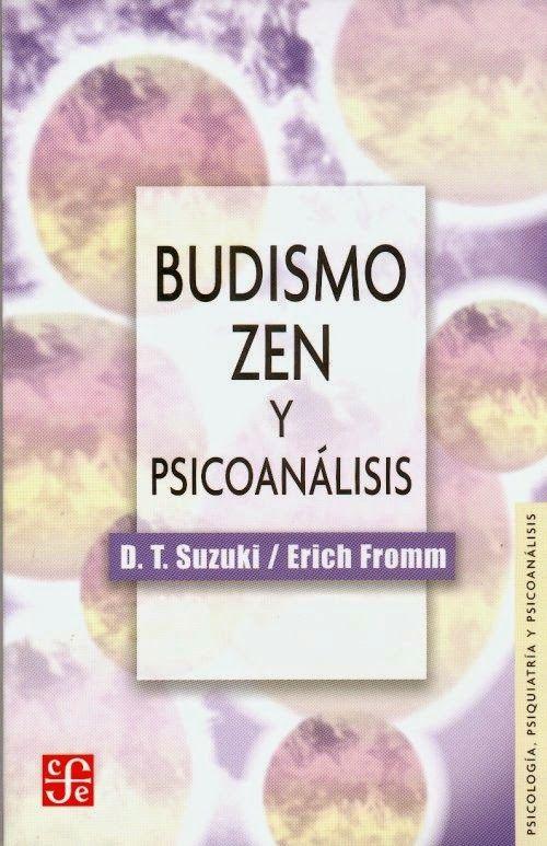Descarga: Erich Fromm y D. T. Suzuki - #Budismo zen y #psicoanálisis http://goo.gl/D1Qd8Z