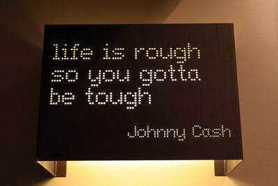 Life is rough so you gotta be tough #quotes #johnnycash