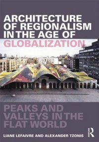 L'architecture du régionalisme critique - Métropolitiques