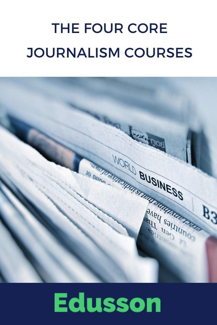 The Four Core Journalism Course Writing Tip Essay Dissertations