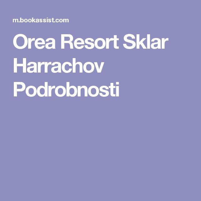 Orea Resort Sklar Harrachov Podrobnosti