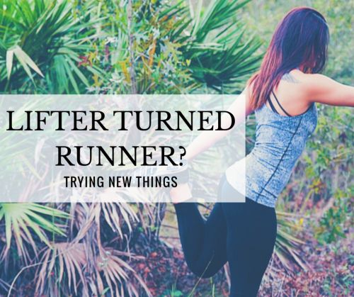 Lifter Turned Runner? | Trying New Things
