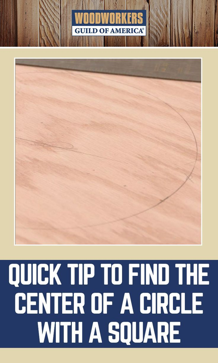 Quick Tip To Find The Center Of A Circle With A Square