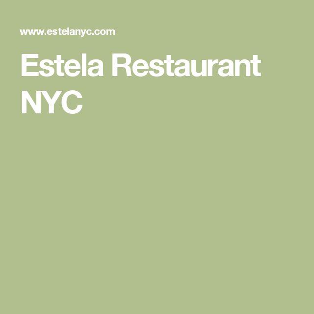 Estela Restaurant NYC #44 2016, ate 5/2017