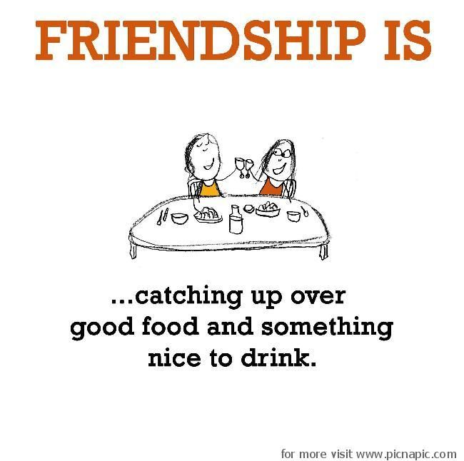 Good Quotes On Old Friends : Good food friends quotes quotesgram