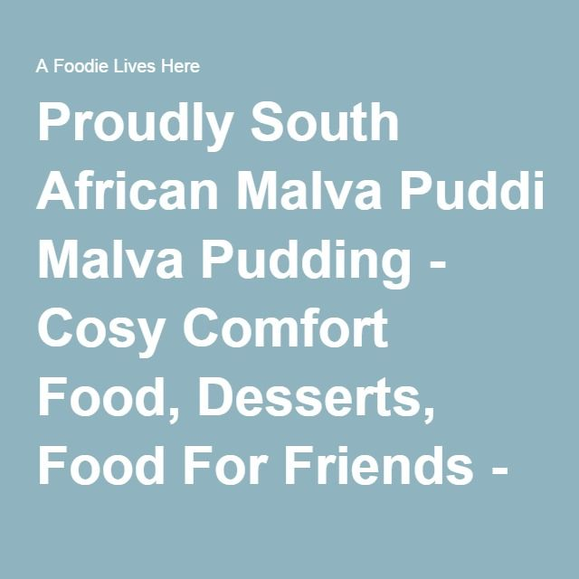 Proudly South African Malva Pudding.  Tested it and loved it!  (though when I did it, I used 2 eggs)