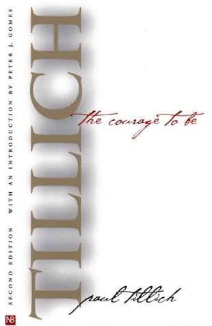 an analysis of paul tillichs book the courage Within her major, paris focuses on dramaturgy, theater analysis and critique she  hopes to  paul tillich decision is a risk rooted in the courage of being free.
