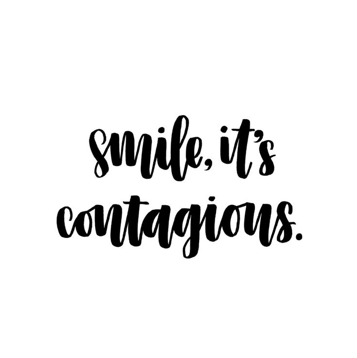 Smile, it's contagious. (Instagram: @sarahs.letters ...