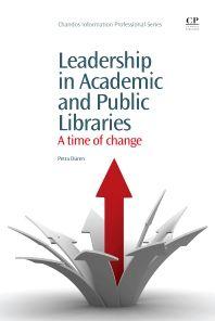 Leadership in Academic and Public Libraries, 1st Edition,Petra Düren,ISBN9781843346906