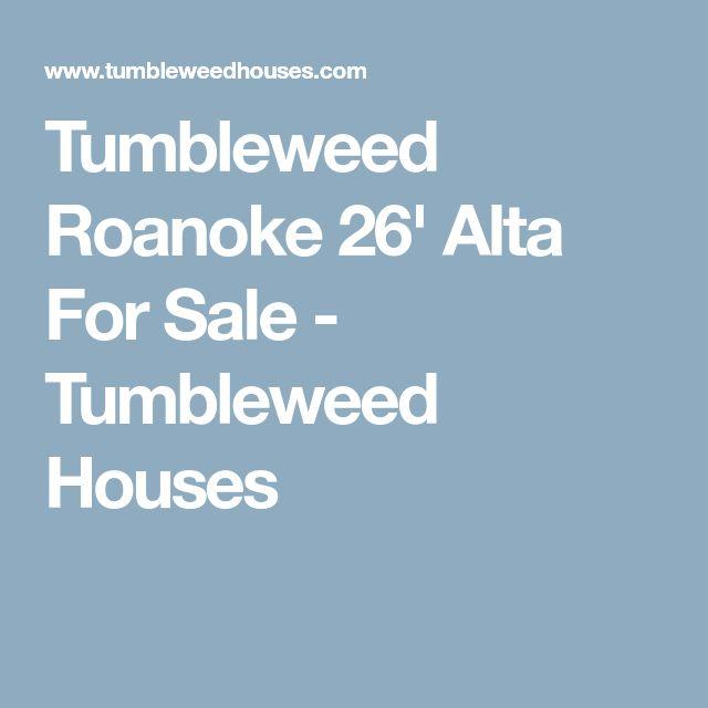 Tumbleweed Roanoke 26' Alta For Sale - Tumbleweed Houses