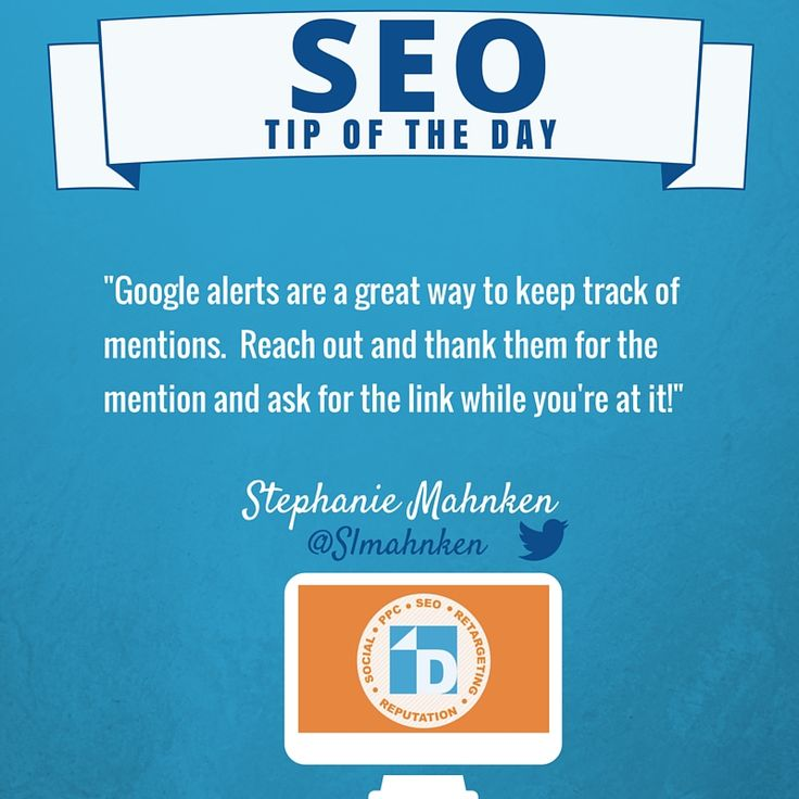 #SEO Tip of the Day from Stephanie! #GoogleAlerts are a great way to keep track of mentions.