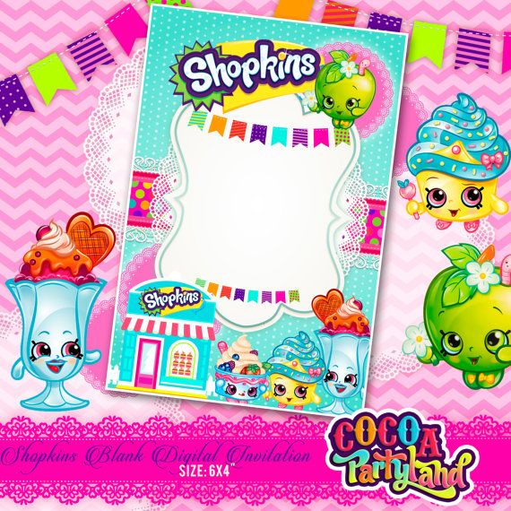 Best SHOPKINS Images On Pinterest Banners Design And - Blank shopkins birthday invitations