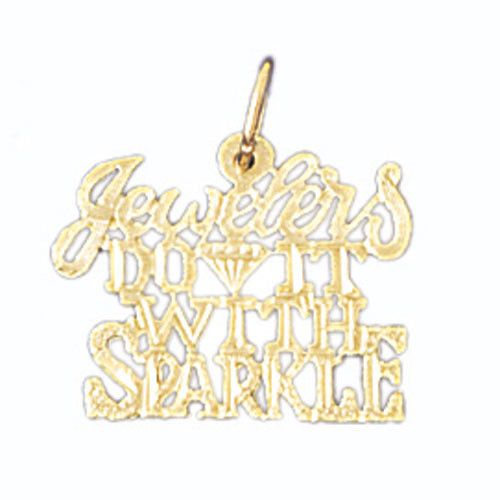 14K GOLD SAYING CHARM - JEWELERS DO IT WITH SPARKLE #10618