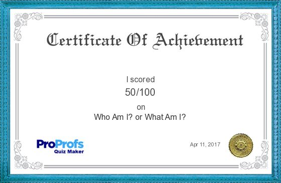 Score Report: Who Am I? or What Am I? at Free Online Quiz School