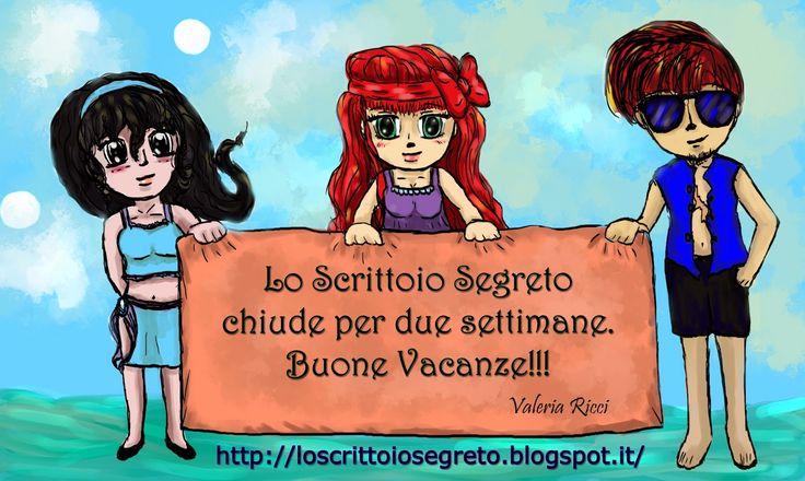 #buonevacanze giovani leve http://loscrittoiosegreto.blogspot.it/