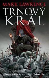 Knižní fantasy MaKa: «Recenze» Trnový král