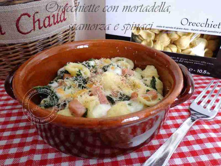 Orecchiette al forno con mortadella, scamorza e spinaci