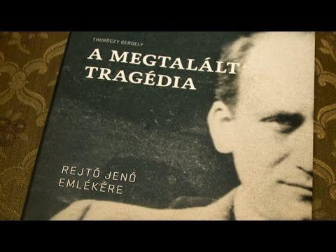 Rejtő Jenő emlékére – Thuróczy Gergely: A megtalált tragédia - Promontor...