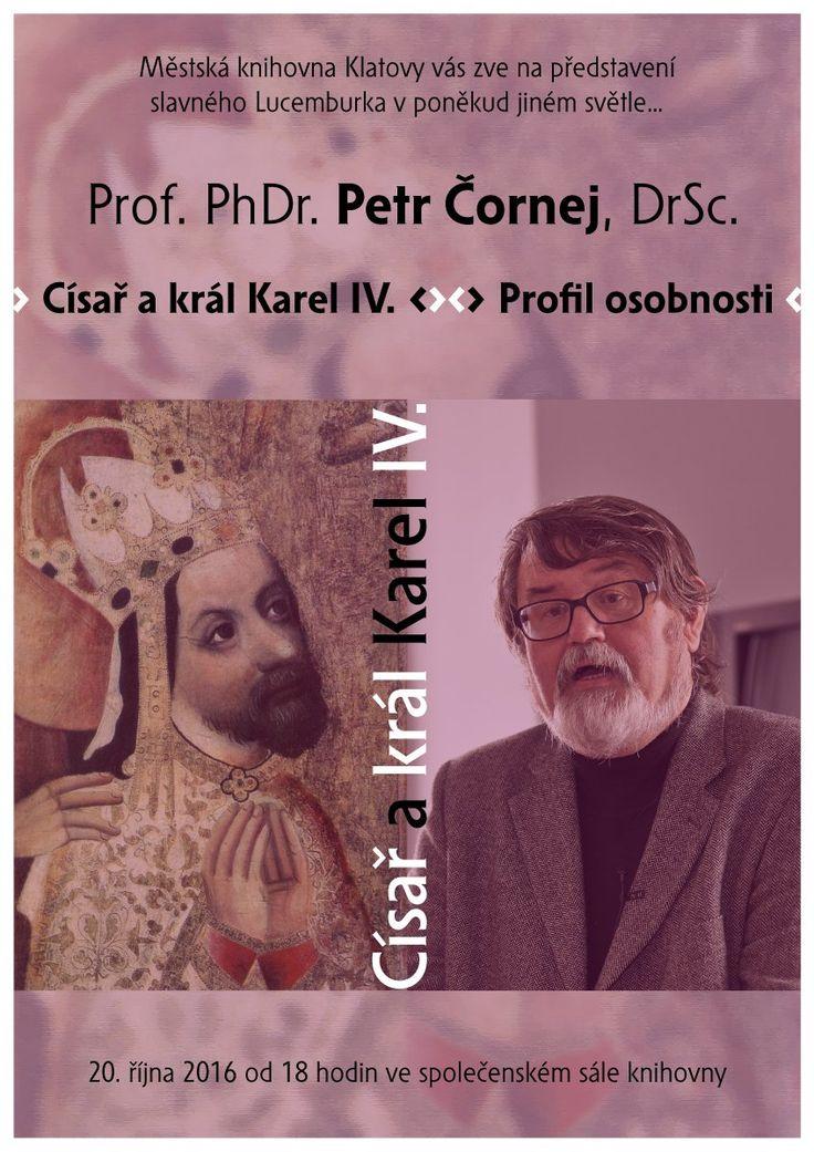 Prof. PhDr. Petr Čornej, DrSc.: Císař a král Karel IV.