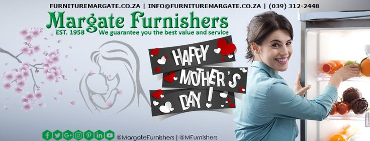 Treat mom this Mother's Day - Margate Furnishers