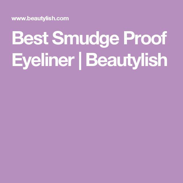 Best Smudge Proof Eyeliner | Beautylish