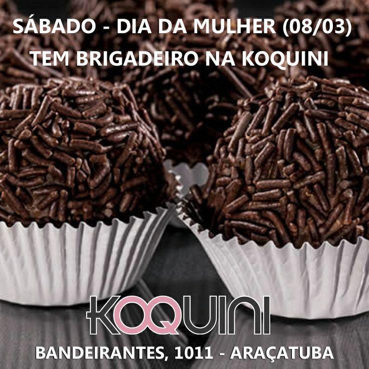 Tá com fome? Você é nossa convidada amanhã a partir da 9h a comer um brigadeiro conosco pelo seu Dia e também para conhecer as novidades do Preview Outono/Inverno 2014 - #koquini Rua Bandeirantes 1011 - Araçatuba-SP.