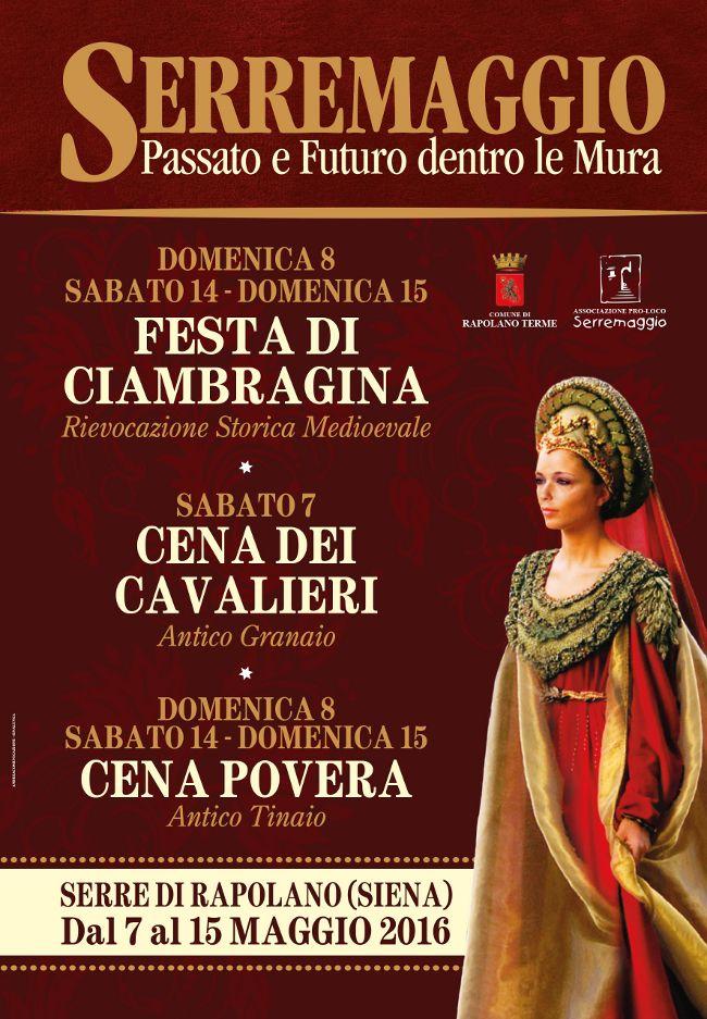 Serremaggio - Festa di Ciambragina a Serre di Rapolano (SI) Sabato 14 e Domenica 15 Maggio 2016