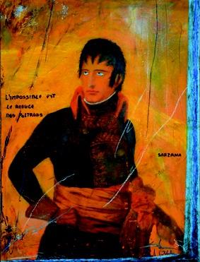 """ANDREA POLLASTRO  """"Napoleon - l'impossible est le refuge des poltrons""""- (""""L'impossibile è il rifugio dei codardi""""), 2012  tecnica mista su tavola di compensato - 45 x 60 cm  Un Napoleone tradizionale,  con due evidentissimi occhi azzurro ghiaccio,  pronuncia una delle sue massime:  l'impossibile è il rifugio dei codardi."""