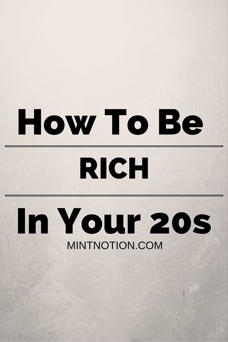 How to be rich in your 20s. Personal finance and frugal living tips for success #mintnotion