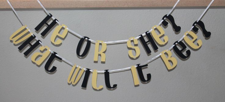 He or She what will it bee banner - bumble bee - gender reveal - bee theme party - baby shower - gender reveal - photo prop - announcement by BurlapPaperSack on Etsy https://www.etsy.com/listing/224149893/he-or-she-what-will-it-bee-banner-bumble