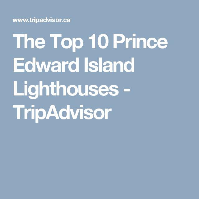 The Top 10 Prince Edward Island Lighthouses - TripAdvisor