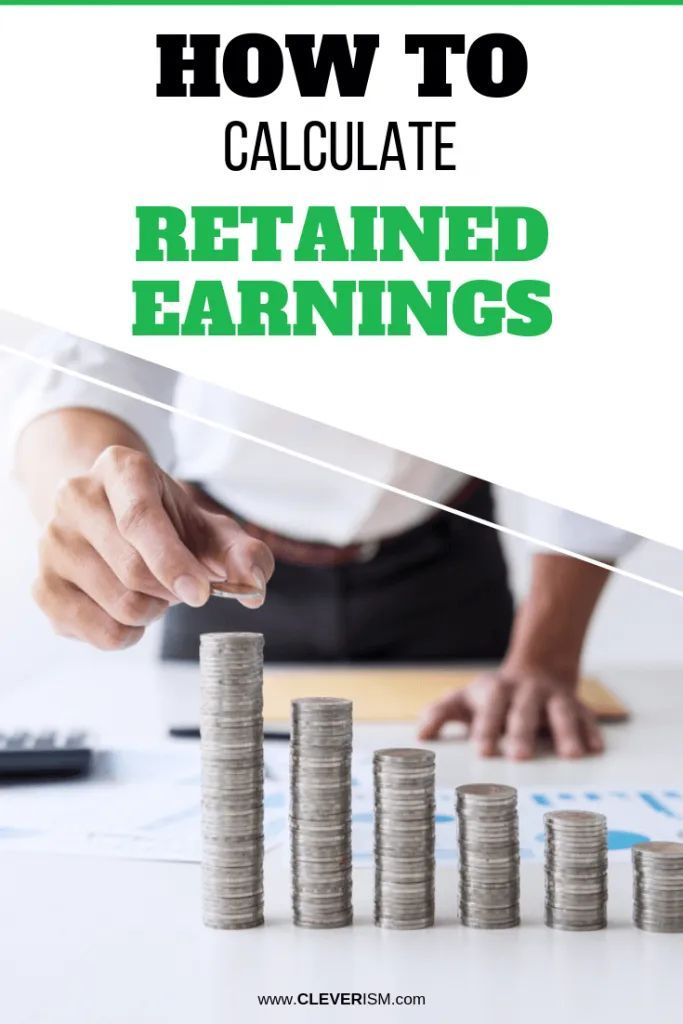 How to Calculate Retained Earnings – CLEVERISM | Career Tips