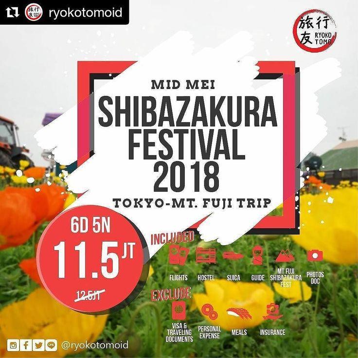 #Repost @ryokotomoid (@get_repost)  Nikmati mekarnya bunga Shibazakura (Pink Moss) berlatar belakang Gunung Fuji di bulan Mei  Open Trip Tokyo-MT Fuji Shibazakura Fest Rp. 11.500.000 All-In Date: 9-15 Mei 2018  Included: - Return Flight Full Service On Board - Hostel  - Suica  Airport to Tokyo PP - Tour Guide - Shibazakura Fest Mt. Fuji Tour - Stunning Documentation  Exclude : - Visa & Travel Documentation - Meals - Personal Expense - Travel Insurance  Open trip ini dapat dicicil Segera…