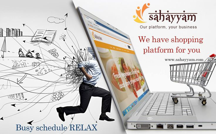 Busy Schedule RELAX We have shopping platform for you  www.sahayyam.com  Our platform, your business.  #Sahayyam #ShopOnline #Ecommerce #relax