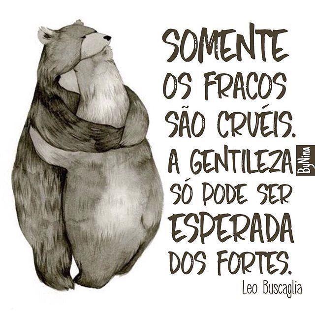 Os fracos são os que ferem, que gritam, que não respeitam. Se afaste de gente assim. Fique perto de quem soma, sorri e traz coisas boas pra tua vida. ByNina #frases #pessoas #gentileza #comportamento #bynina #instabynina