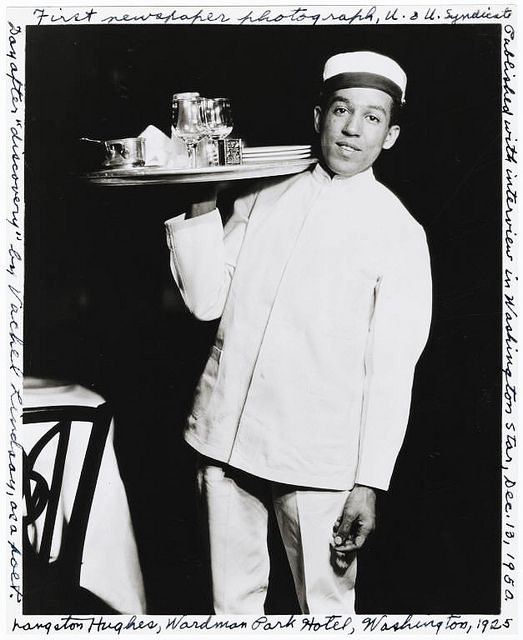 "In 1925 Langston Hughes was working as a busboy at Wardman Park Hotel in Washington, D.C.  He took the job to support himself while writing.  By this time, ""Weary Blues"" and other poems had already been published in magazines and newspapers."