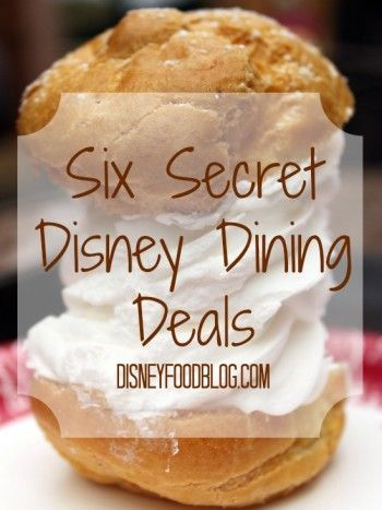 Six Secret Disney Dining Deals!!! Save some money at #Disney! #WDW