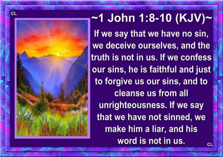 """✝✡1 John 1:8-10 KJV✡✝ #ShabbatShalom ( Peaceful Sabbath )!! ( http://kristiann1.com/2015/10/16/1jb1810/ ) """"If we say that we have no sin, we deceive ourselves, and the Truth is not in us. If we confess our sins, He is faithful and just to forgive us our sins, and to cleanse us from all unrighteousness. If we say that we have not sinned, we make Him a liar, and His Word is not in us."""" ( 1 John 1:8-10 KJV )!! #PrayForIsrael, #PrayForUSA our #Christian Nation #USA"""