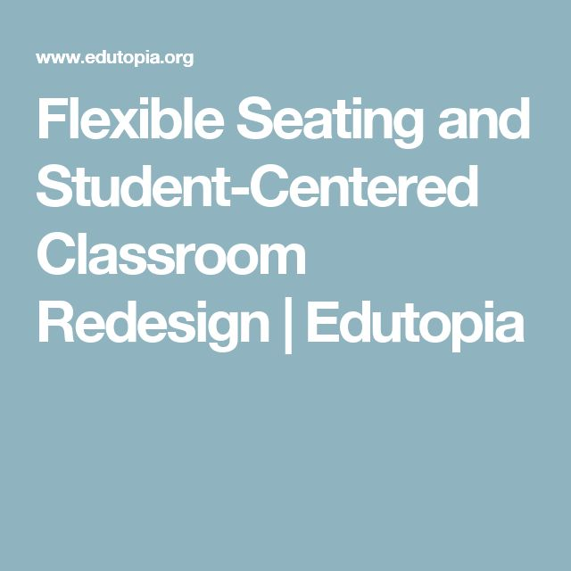 Flexible Seating and Student-Centered Classroom Redesign | Edutopia
