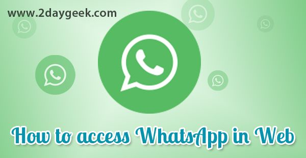 2daygeek.com linux tips, Access whatsapp in web. Through on this article you will get idea on how to setup whatsapp web client and how to access whatsapp in web...For more details @ http://www.2daygeek.com/access-whatsapp-in-web/