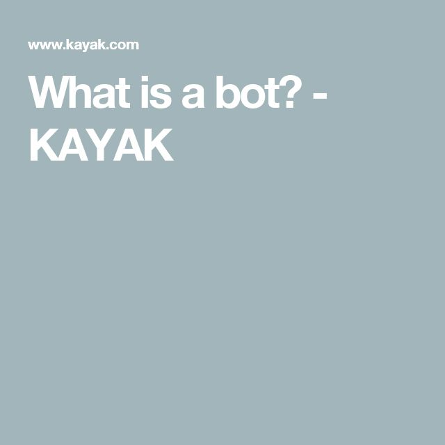 What is a bot? - KAYAK