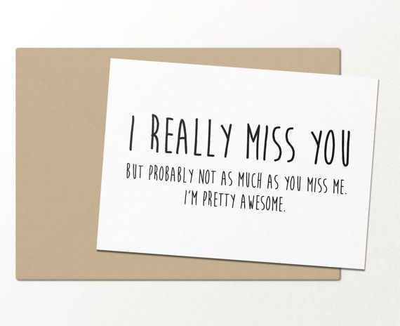 i really miss you but probably not as much as you miss me // funny greeting card // love greeting card // best friend greeting card